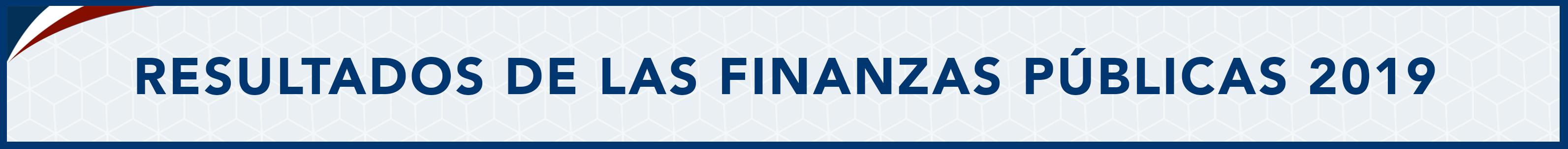 banner presentacion de resultados de las finanzas publicas 2019